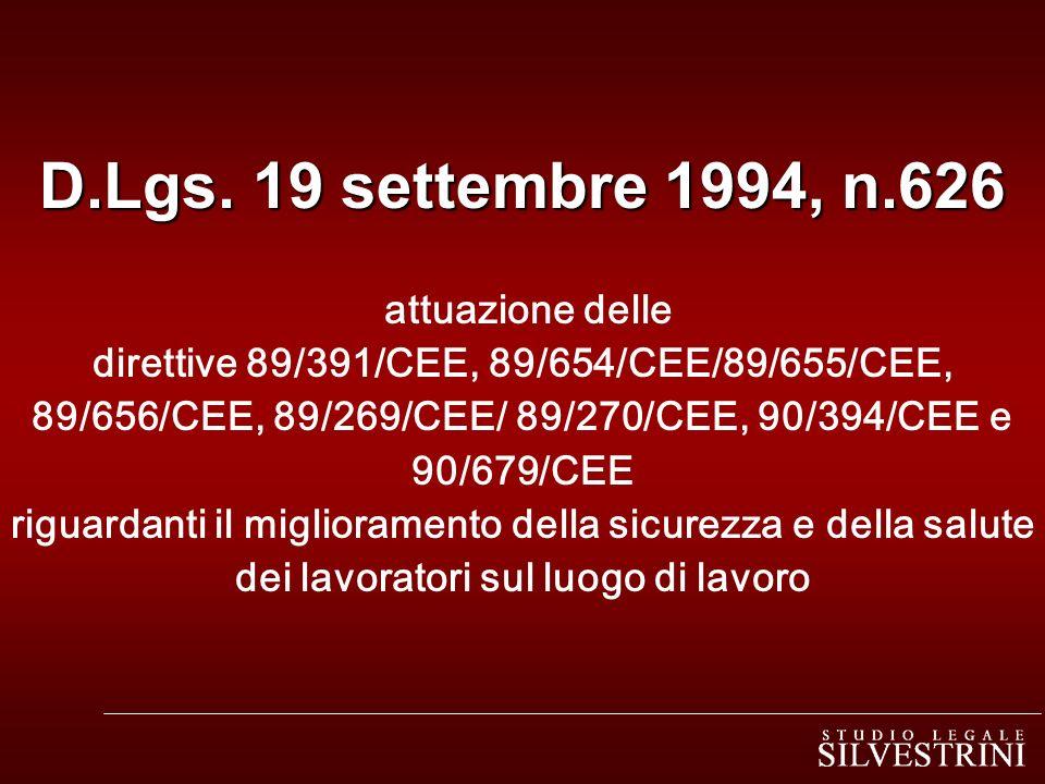 D.Lgs.19 settembre 1994, n.626 D.Lgs.