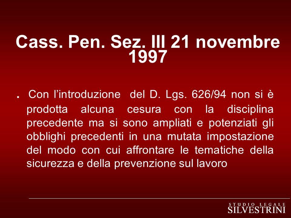 Cass.Pen. Sez. III 21 novembre 1997. Con lintroduzione del D.