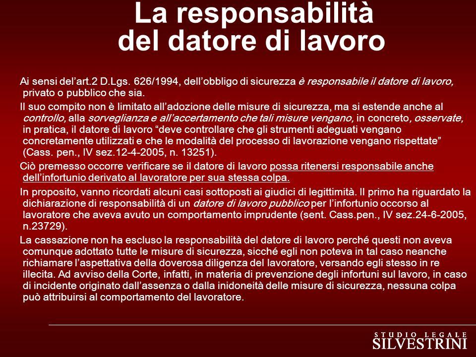 La responsabilità del datore di lavoro Ai sensi delart.2 D.Lgs.