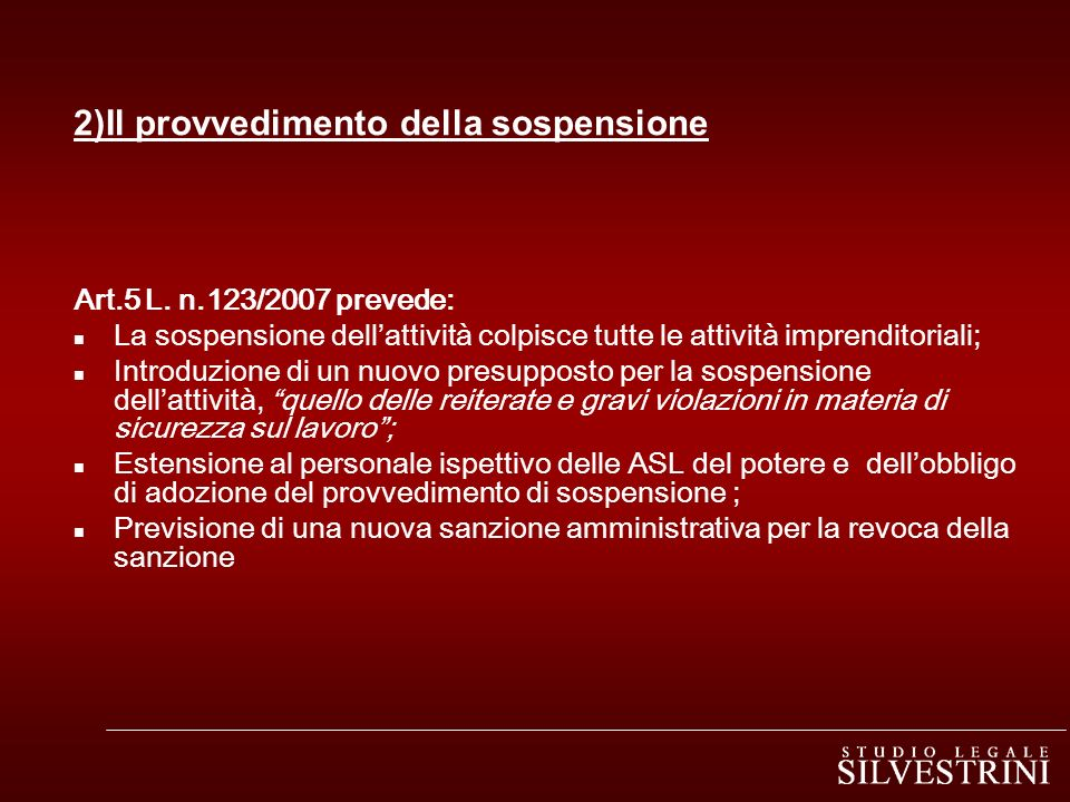 2)Il provvedimento della sospensione Art.5 L.
