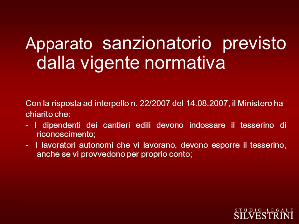 Apparato sanzionatorio previsto dalla vigente normativa Con la risposta ad interpello n.