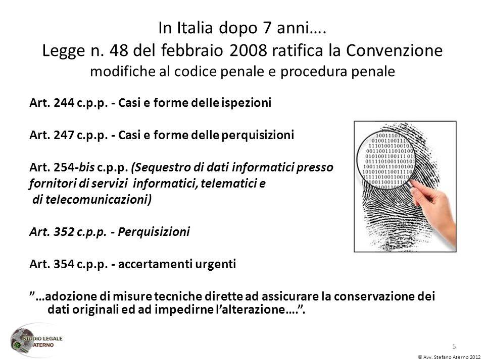 In Italia dopo 7 anni…. Legge n.