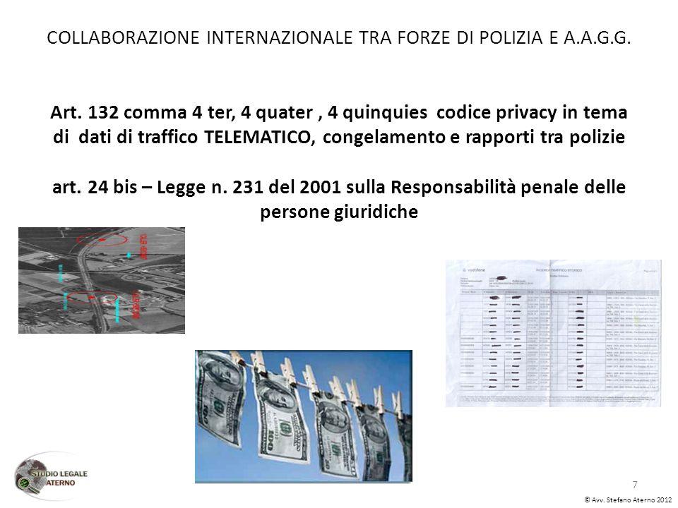 COLLABORAZIONE INTERNAZIONALE TRA FORZE DI POLIZIA E A.A.G.G.