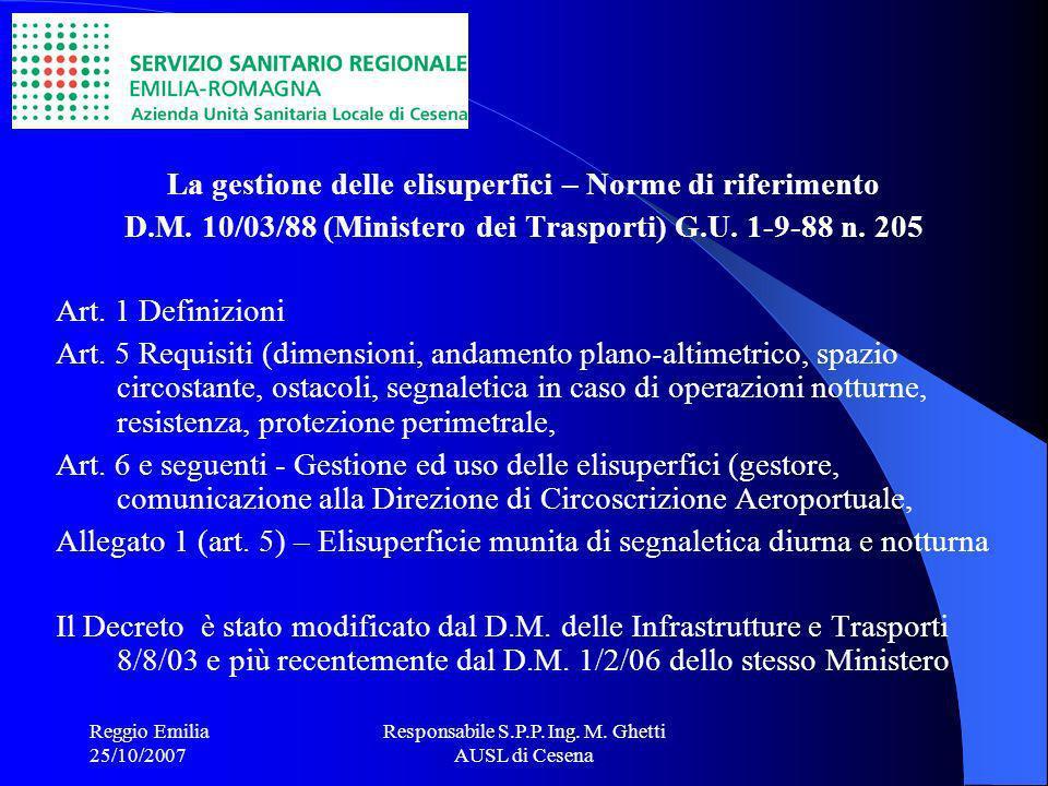 Reggio Emilia 25/10/2007 Responsabile S.P.P.Ing. M.