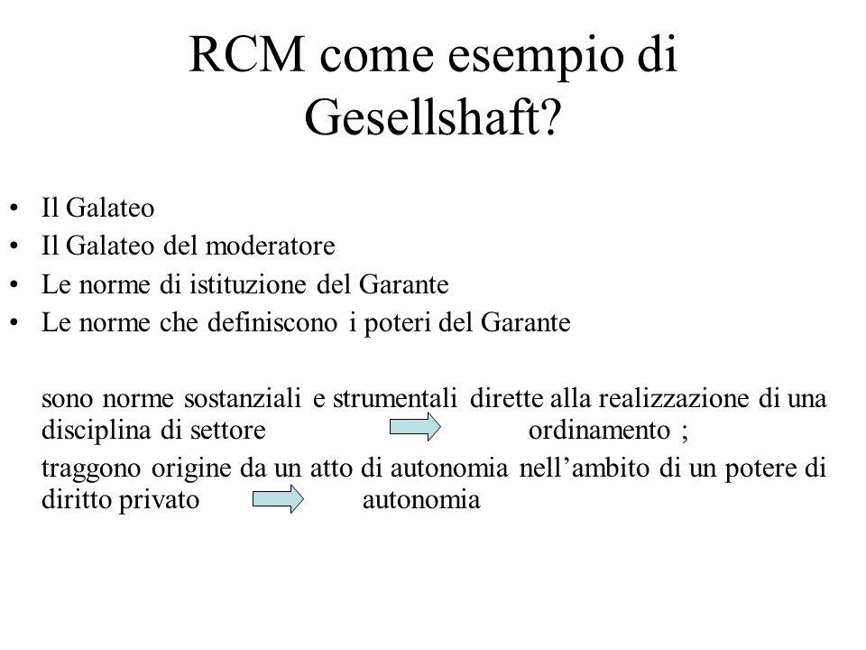 RCM come esempio di Gesellshaft.