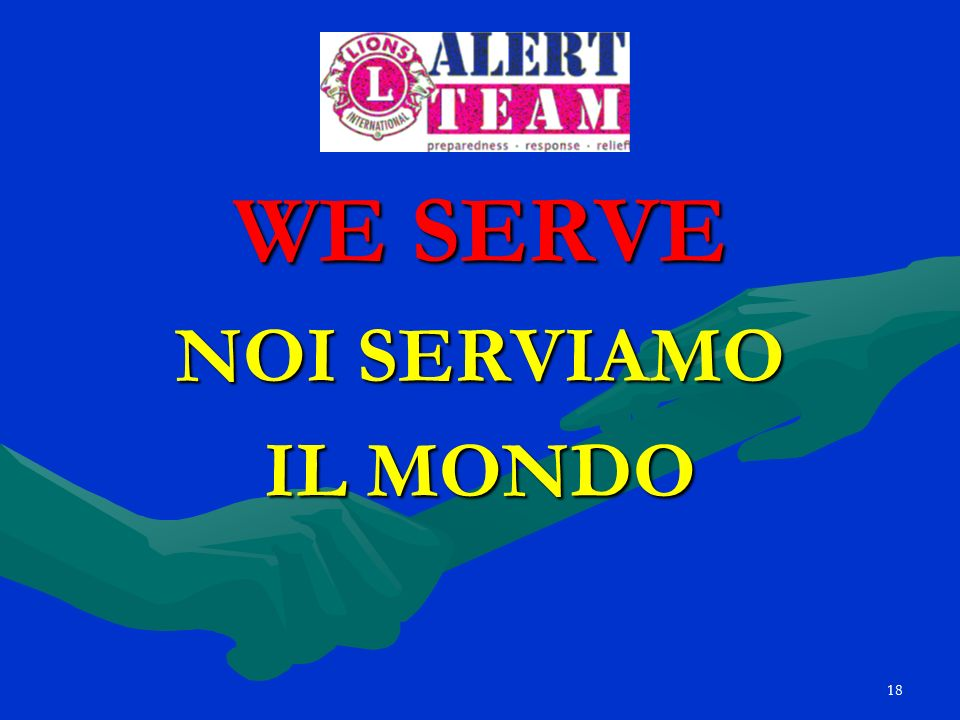 18 WE SERVE NOI SERVIAMO IL MONDO