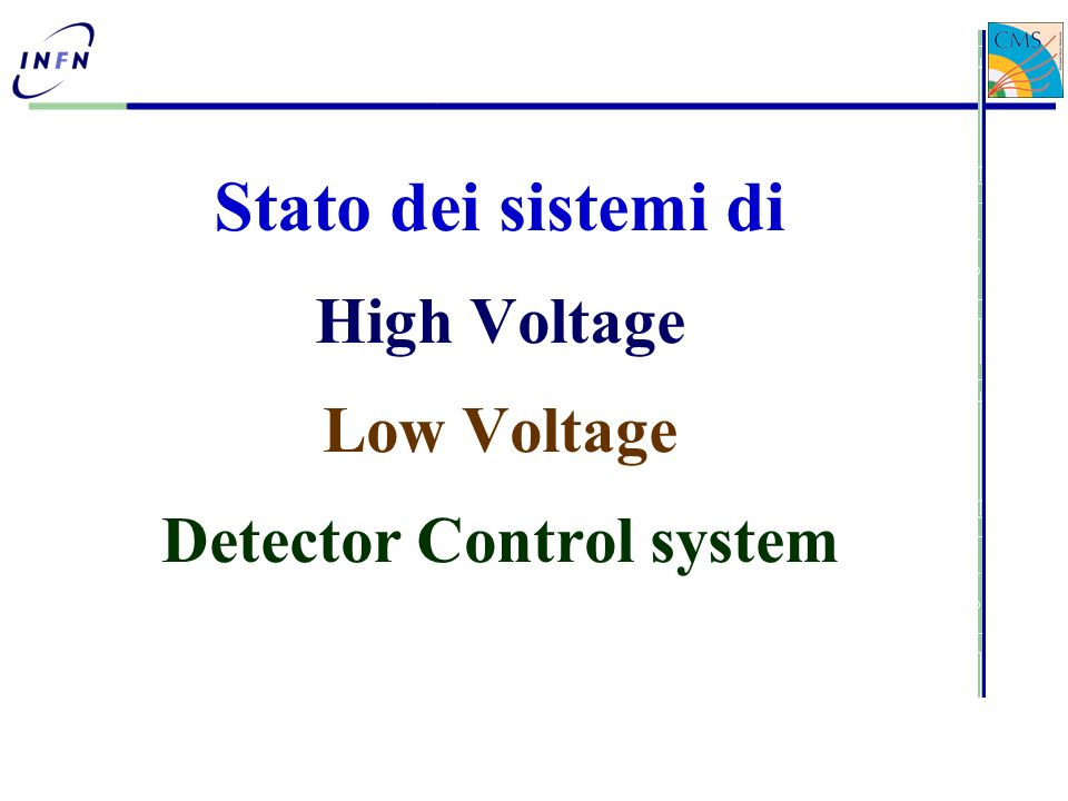 Stato dei sistemi di High Voltage Low Voltage Detector Control system