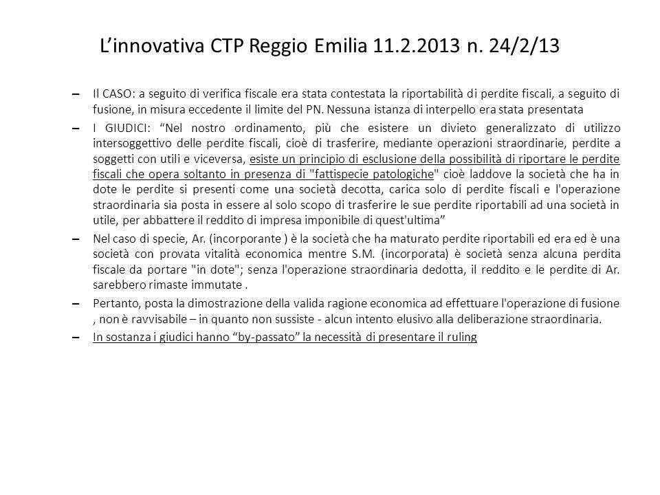 Linnovativa CTP Reggio Emilia 11.2.2013 n. 24/2/13 – Il CASO: a seguito di verifica fiscale era stata contestata la riportabilità di perdite fiscali,