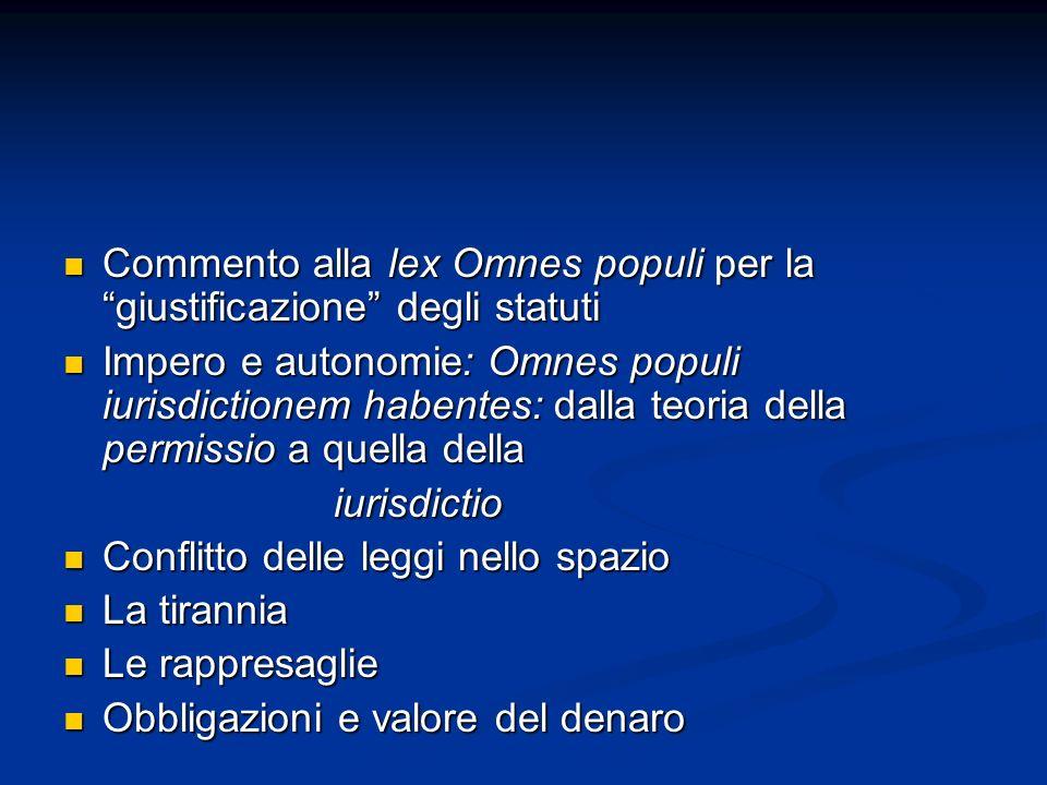 Commento alla lex Omnes populi per la giustificazione degli statuti Commento alla lex Omnes populi per la giustificazione degli statuti Impero e auton
