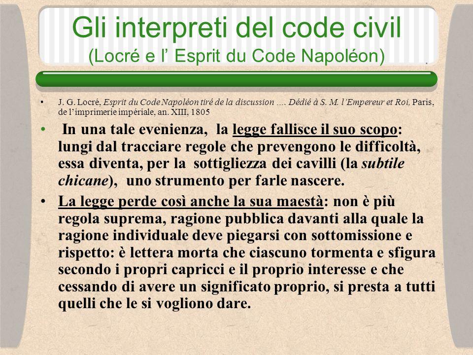 Gli interpreti del code civil (Locré e l Esprit du Code Napoléon) J.