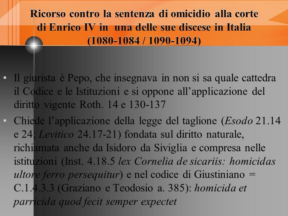 Ricorso contro la sentenza di omicidio alla corte di Enrico IV in una delle sue discese in Italia (1080-1084 / 1090-1094) Ricorso contro la sentenza d