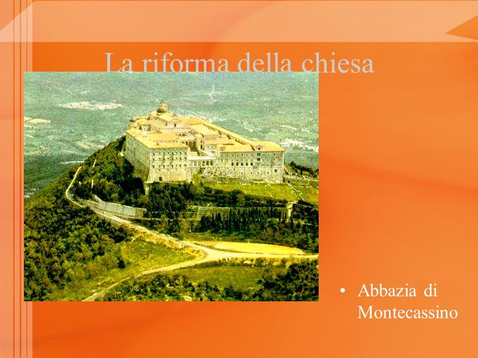 La riforma della chiesa Abbazia di Montecassino