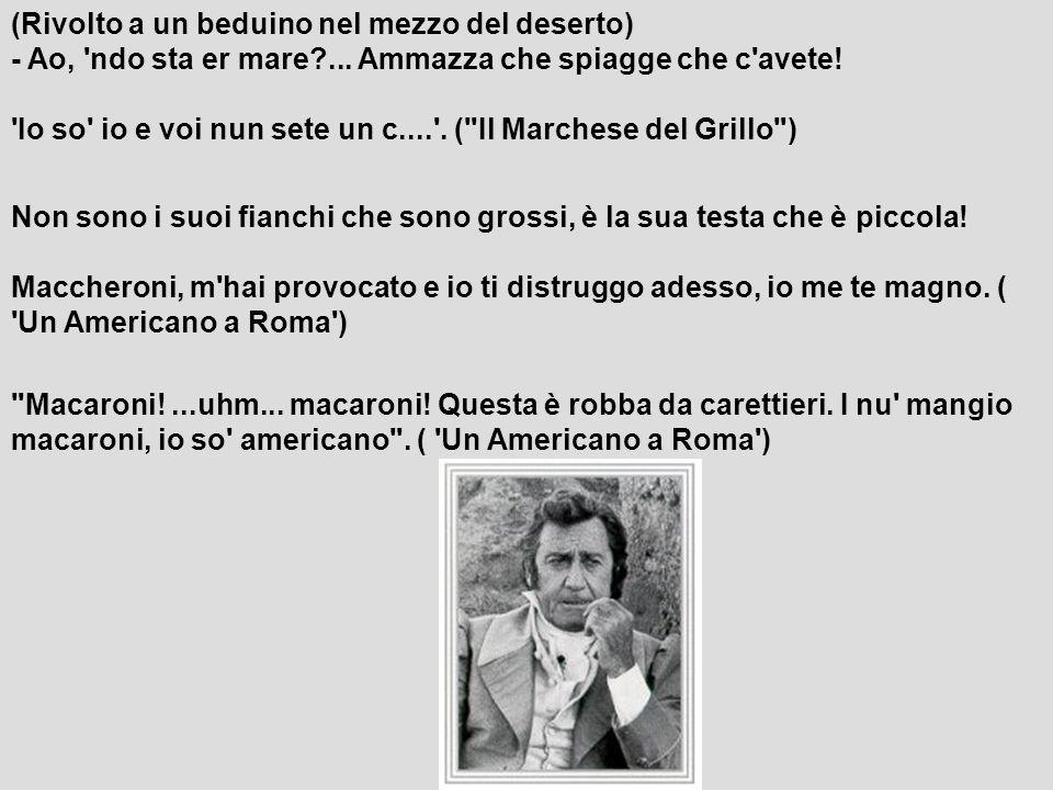 Ma che, noi italiani ve imponemo a voi forse una trasmissione in televisione de nome Valmontone, Portogruaro, Gallarate.