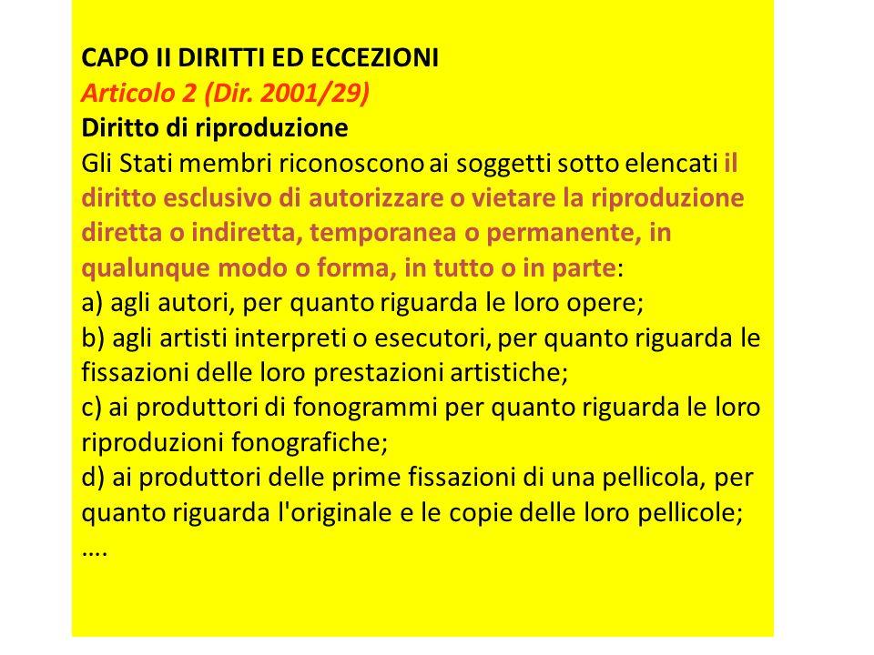 CAPO II DIRITTI ED ECCEZIONI Articolo 2 (Dir.