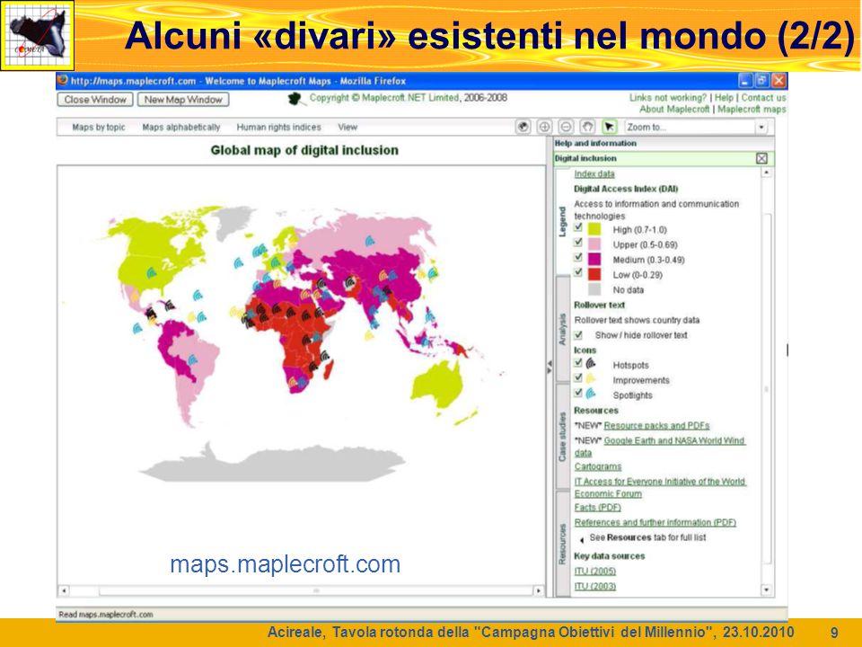10 La rete globale per la ricerca (1/2) Acireale, Tavola rotonda della Campagna Obiettivi del Millennio , 23.10.2010