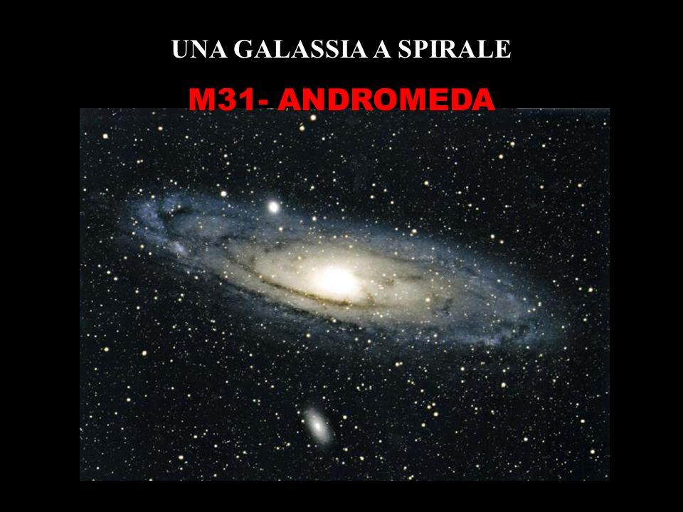 UNA GALASSIA A SPIRALE M31- ANDROMEDA