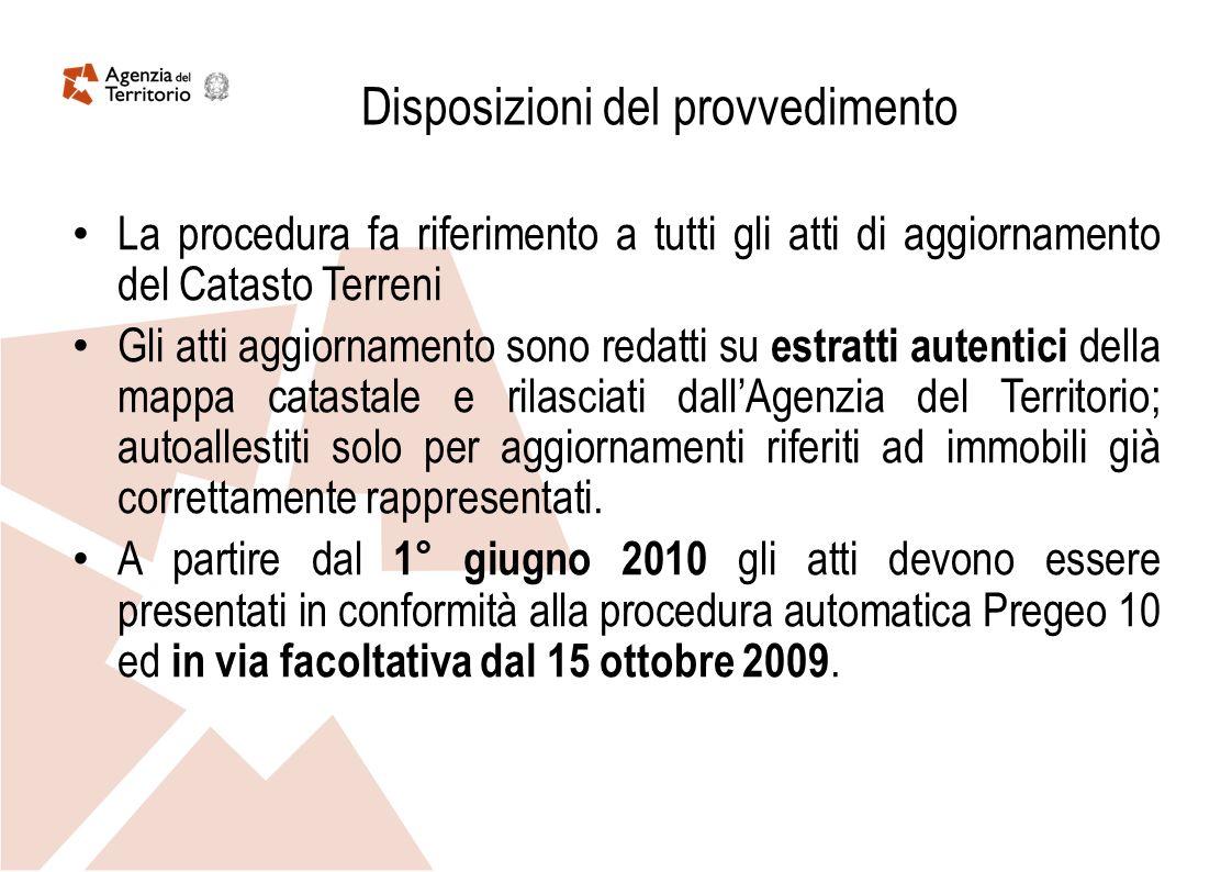 Attivazione del nuovo sistema di aggiornamento del Catasto Terreni mediante lausilio della procedura PREGEO 10 Area Catasto Terreni – Lorenzo Casavecchia Agenzia del Territorio – Ravenna – 12 novembre 2009
