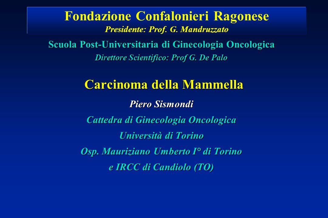 Scuola Post-Universitaria di Ginecologia Oncologica Direttore Scientifico: Prof G.