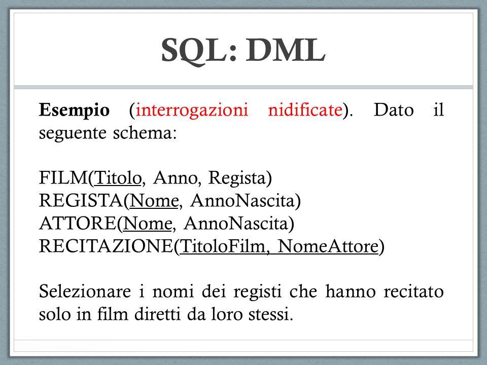 SQL: DML Esempio (interrogazioni nidificate).