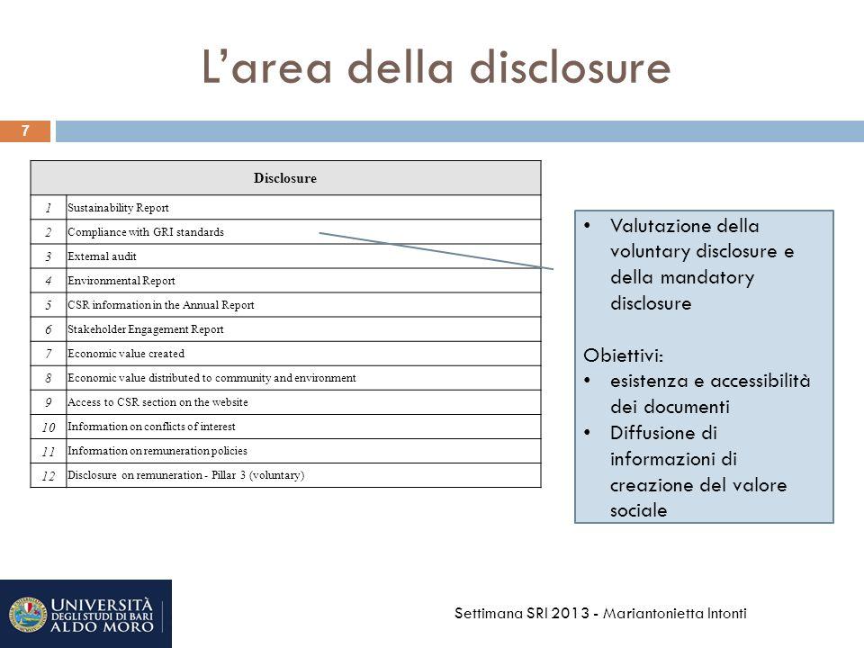 Conclusioni/3 e aree di miglioramento 18 Riguardo allarea dellorganizzazione, evidenti adeguamenti sia nei profili organizzativi ( ad es.
