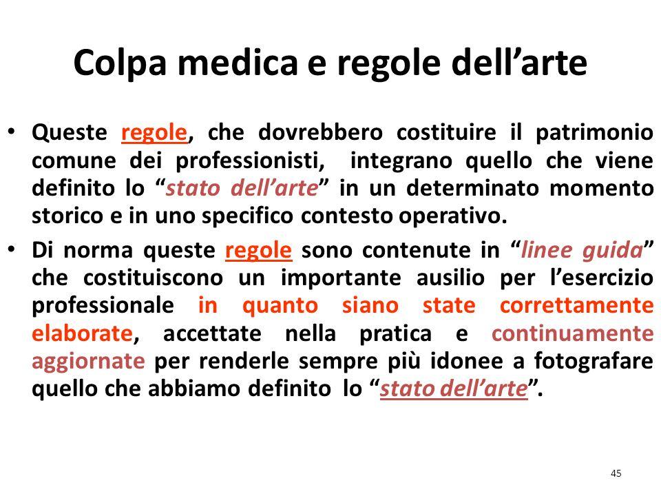 Questioni specifiche in tema di responsabilità professionale La rilevanza della regolare tenuta della documentazione clinica. La rilevanza del grado d