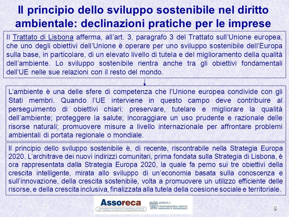 Il Trattato di Lisbona afferma, allart. 3, paragrafo 3 del Trattato sullUnione europea, che uno degli obiettivi dellUnione è operare per uno sviluppo