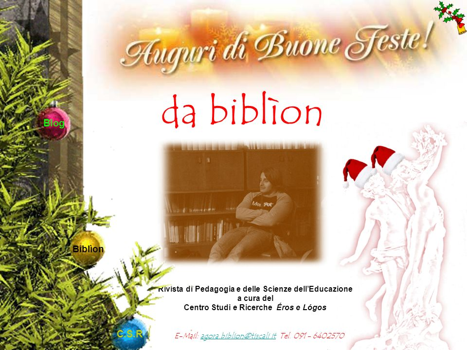 da biblìon E-Mail: agora.biblion@tiscali.it Tel.