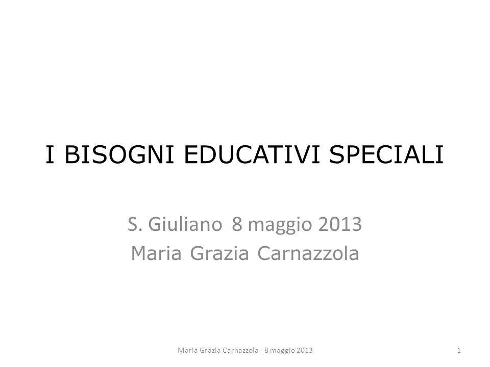 I BISOGNI EDUCATIVI SPECIALI S.
