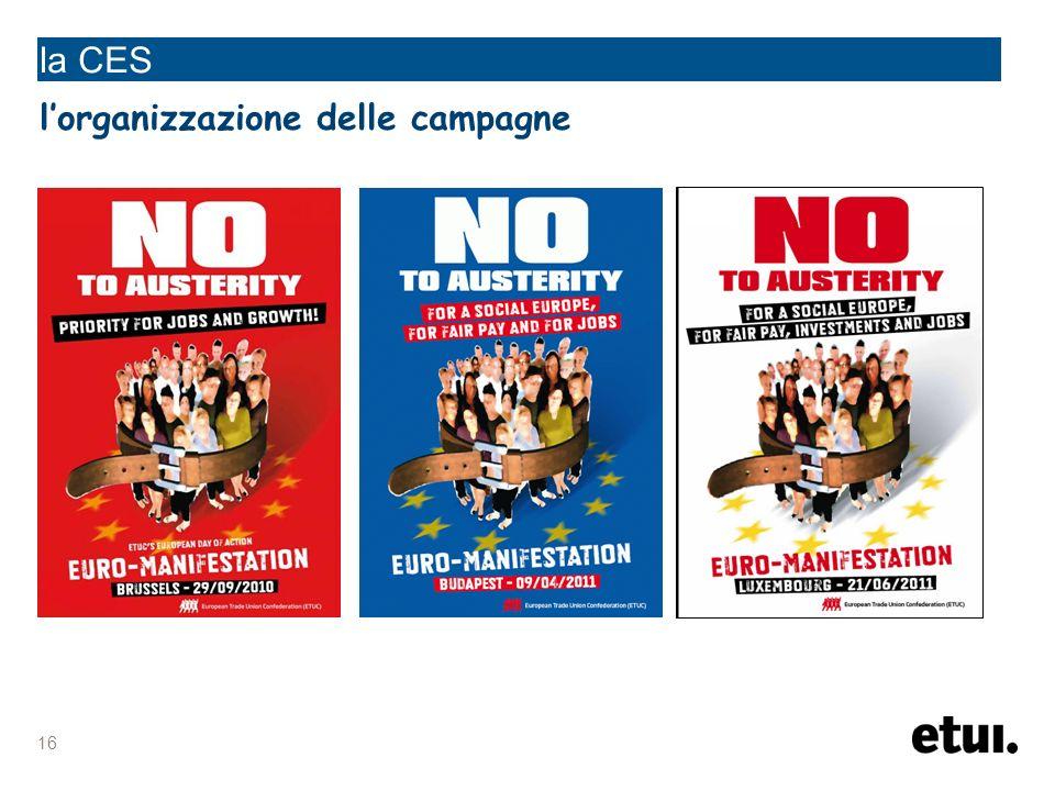 16 la CES lorganizzazione delle campagne