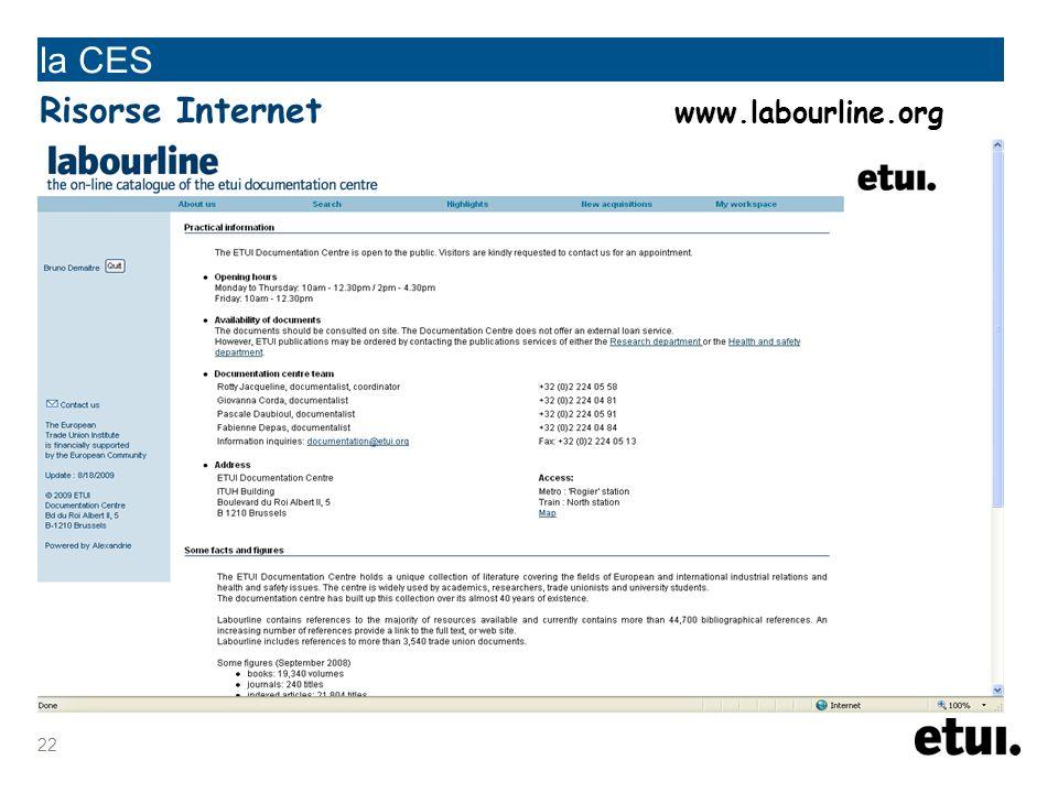 22 la CES Risorse Internet www.labourline.org