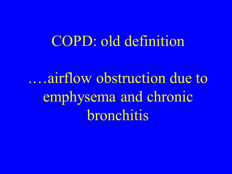 Assess: Additional Investigations > Stage II: Moderate COPD Bronchodilator reversibility testing –rule out asthma –establish best attainable lung function –gauge a patient s prognosis –guide treatment decisions Chest x-ray –seldom diagnostic unless obvious bullous disease –valuable in excluding alternative diagnoses –CT not routinely recommended