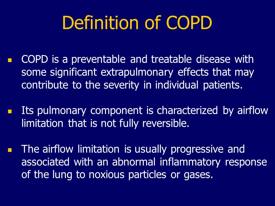 COPD: Structure & Function Alveolar Wall Destruction Air Spaces Enlargement Alveolar Attachments Loss HIGH V A /Q RATIOS Capillary Network Reduction Small Airways Narrowing-Distortion Nonhomogeneous Inspired Air Distribution LOW V A /Q RATIOS Reduced Ventilation In Dependent Alveoli AIR TRAPPING- LUNG HYPERINFLATION Rodríguez-Roisin and MacNee.