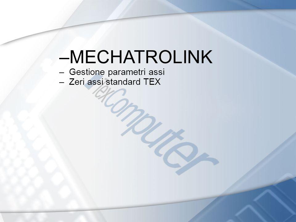 –MECHATROLINK – Gestione parametri assi – Zeri assi standard TEX