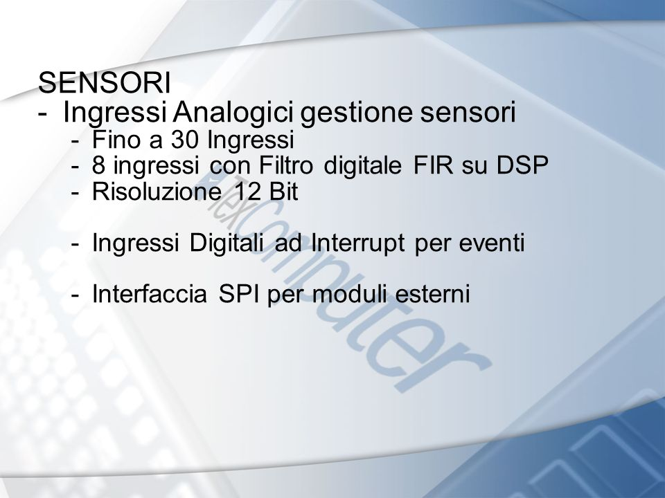 Interfaccia SPI -Disponibili 2 Porte con 2 CS -Supporto per moduli MEMS via SPI OSCILLOSCOPIO - 8 tracce - HOLD PLC - Comandi gestione LOG, Array, grafica dati
