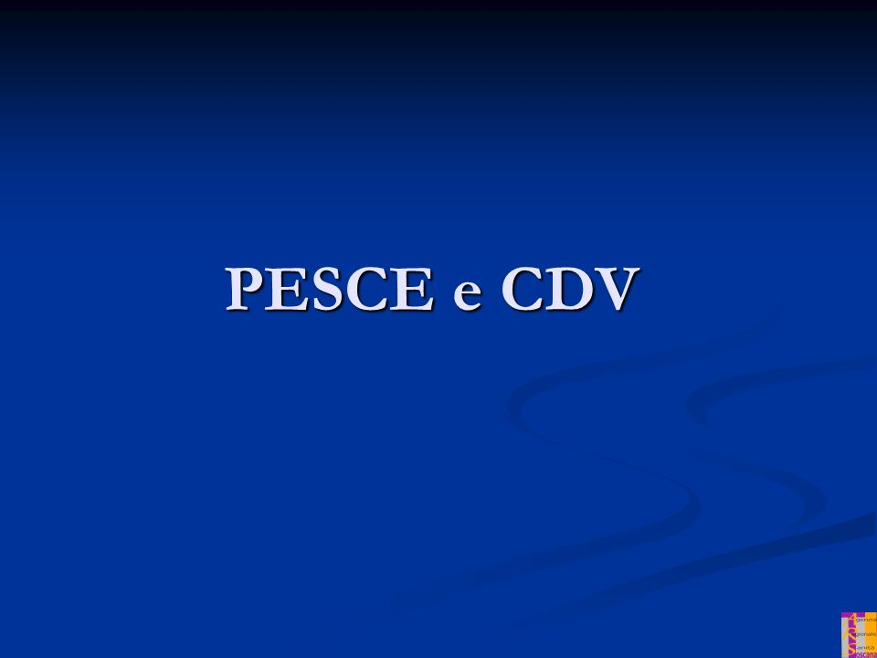 Grassi e rischio CDV COLESTEROLO – LDL = cattivo COLESTEROLO – HDL = buono TRIGLICERIDI PESCE E CDV