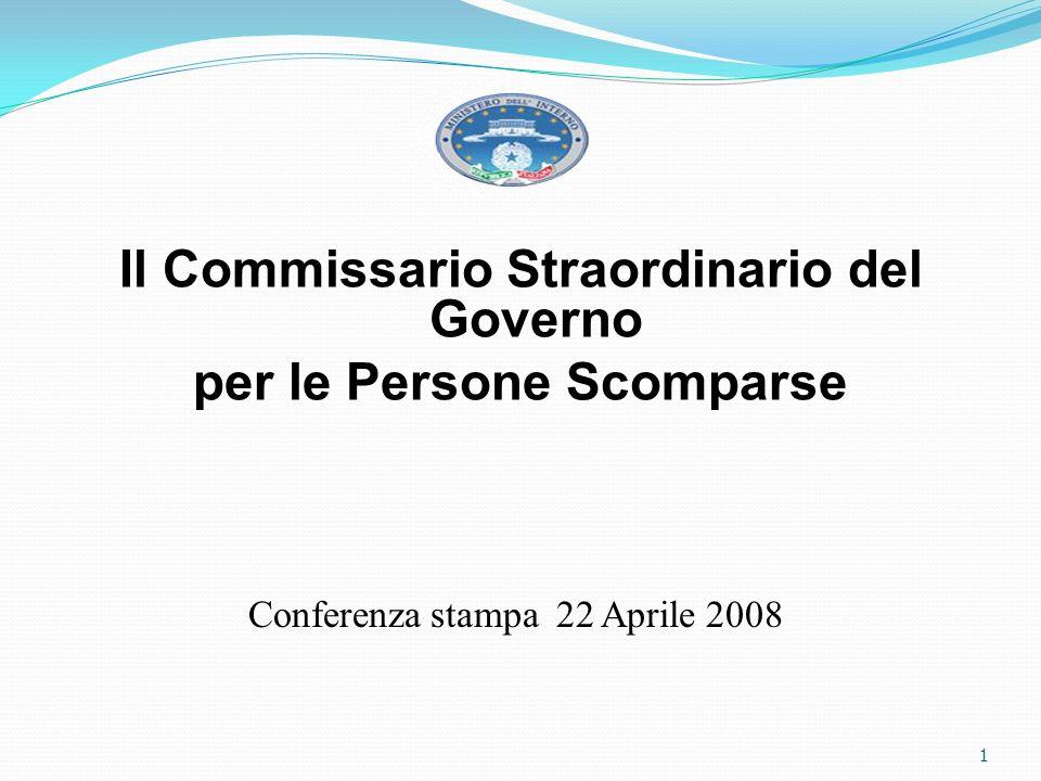 Il Commissario Straordinario del Governo per le Persone Scomparse Conferenza stampa 22 Aprile 2008 1