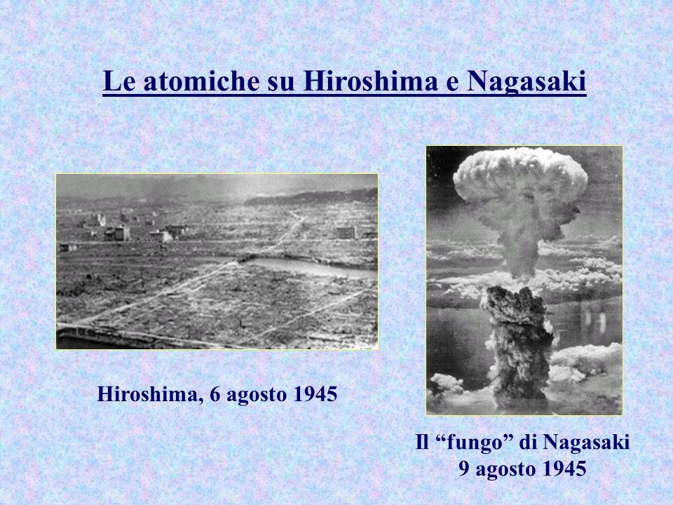 Le atomiche di Hiroshima e Nagasaki A sinistra, la bomba di Hiroshima ( 235 U - circa 12.5 kT) A destra, la bomba di Nagasaki ( 239 Pu - circa 21 kT)
