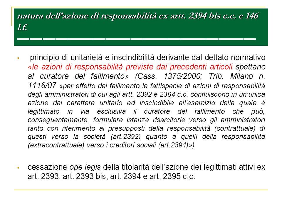 natura dellazione di responsabilità ex artt. 2394 bis c.c. e 146 l.f. natura dellazione di responsabilità ex artt. 2394 bis c.c. e 146 l.f. principio