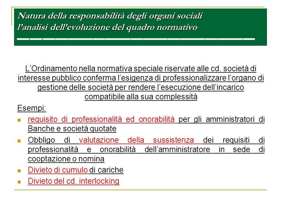 Natura della responsabilità degli organi sociali lanalisi dellevoluzione del quadro normativo Natura della responsabilità degli organi sociali lanalis