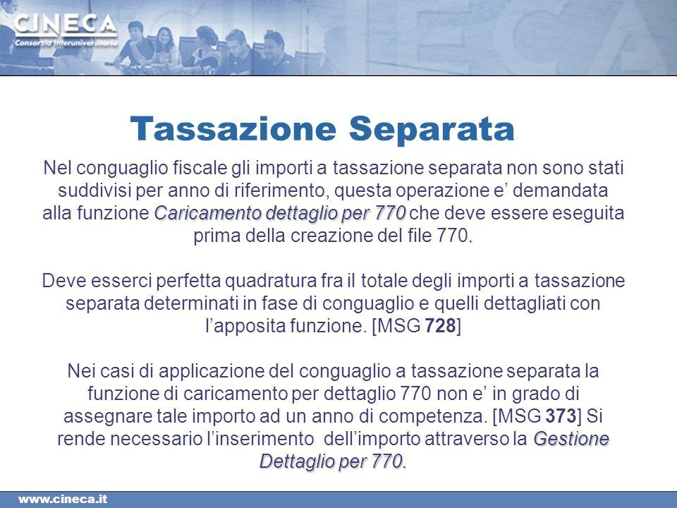 www.cineca.it Tassazione Separata Caricamento dettaglio per 770.