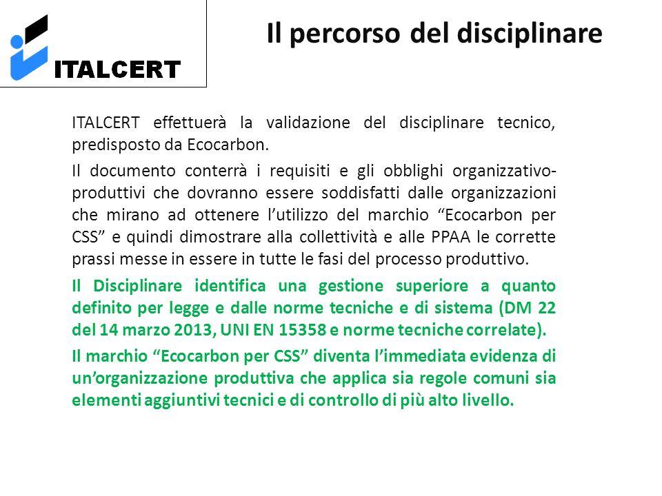 ITALCERT effettuerà la validazione del disciplinare tecnico, predisposto da Ecocarbon.
