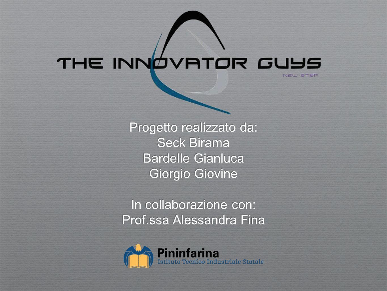 Progetto realizzato da: Seck Birama Bardelle Gianluca Giorgio Giovine In collaborazione con: Prof.ssa Alessandra Fina
