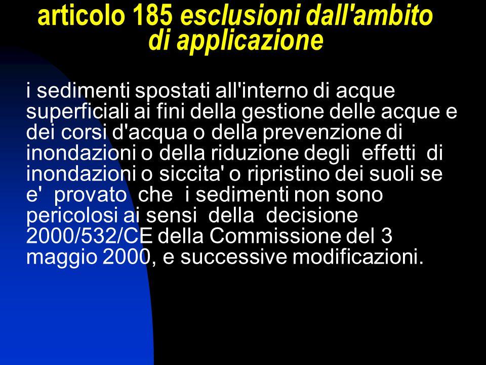 articolo 185 esclusioni dall'ambito di applicazione i sedimenti spostati all'interno di acque superficiali ai fini della gestione delle acque e dei co