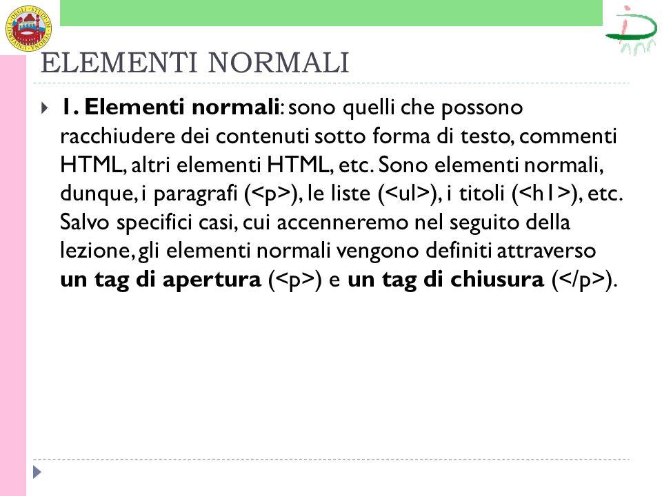 ELEMENTI NORMALI 1.