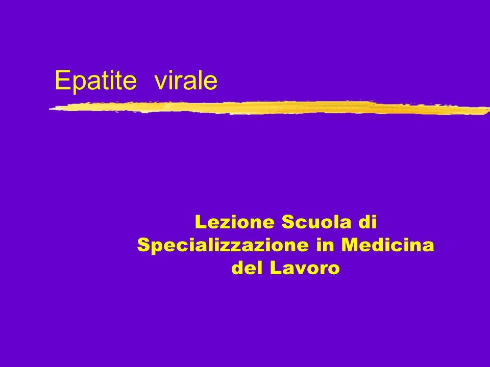 Epatite virale Lezione Scuola di Specializzazione in Medicina del Lavoro
