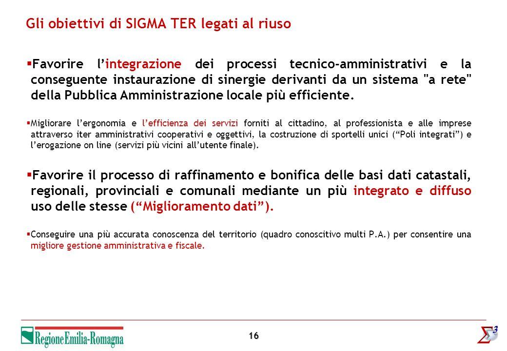 16 Favorire lintegrazione dei processi tecnico-amministrativi e la conseguente instaurazione di sinergie derivanti da un sistema