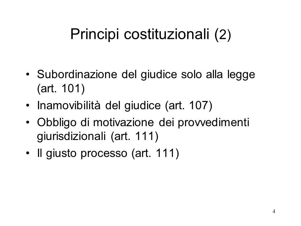 5 Ordinamento giudiziario Magistratura (giurisdizione) ordinaria: penale civile.