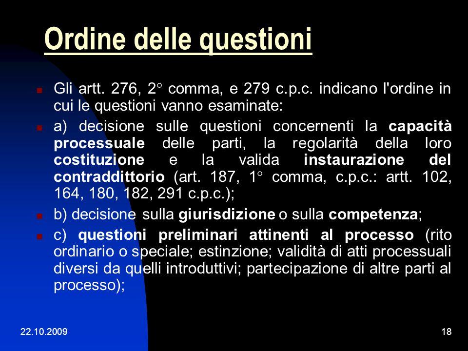 22.10.200917 Ordine delle questioni: tensioni Sez. U, Sentenza n. 26373 del 03/11/2008 Presidente: Carbone V. Estensore: Fioretti FM. Relatore: Fioret