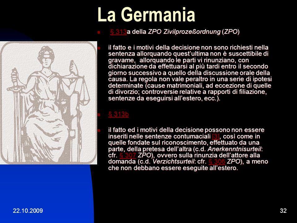 22.10.200931 La Germania § 313 della ZPO Zivilprozeßordnung (ZPO) § 313 della ZPO Zivilprozeßordnung (ZPO)§ 313§ 313 Rubrum (cioè, lintestazione, cont