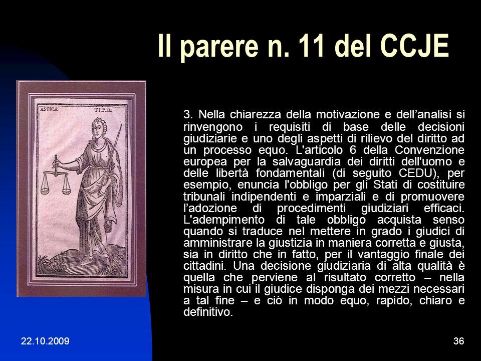 22.10.200935 Il parere n. 11 del CCJE Parere n. 11 (2008) del Consiglio consultivo dei giudici europei (CCJE) al Comitato dei Ministri del Consiglio d